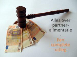 Partneralimentatie - Scheiden - Mediation Soest, Amersfoort, Nieuwegein en Utrecht
